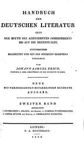 Handbuch der Deutschen literatur seit der mitte des achtzehnten jahrhunderts bis auf die neueste zeit: Literatur de jurisprudenz und politik