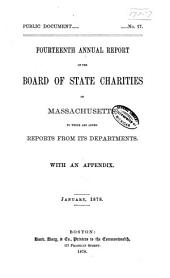 Annual Report of the Board of State Charities of Massachusetts: Volume 14