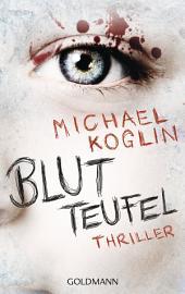 Blutteufel: Thriller
