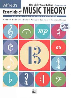 Essentials of Music Theory  Complete Alto Clef Viola Edition Book