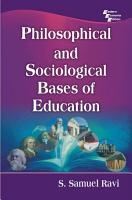 PHILOSOPHICAL AND SOCIOLOGICAL BASES OF EDUCATION PDF