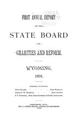 Annual Report of the State Board of Charities and Reform, Wyoming