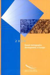Recent Demographic Developments in Europe: 2004