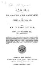 Daniel  or  The apocalypse of the Old Testament  with an intr  by R  Williams PDF