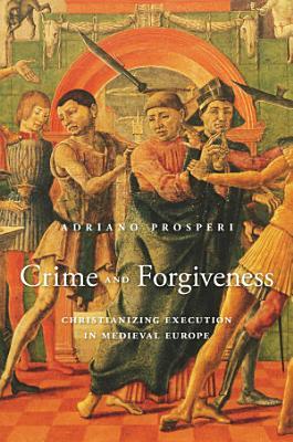 Crime and Forgiveness