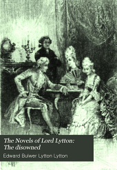 The Novels of Lord Lytton: The disowned
