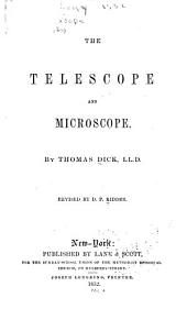 The Telescope and Microscope