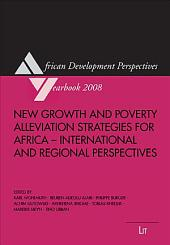 New Growth and Poverty Alleviation Strategies for Africa: International and Regional Perspectives