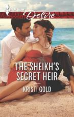 The Sheikh's Secret Heir