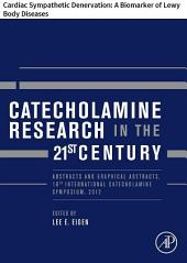 Catecholamine Research in the 21st Century: Cardiac Sympathetic Denervation: A Biomarker of Lewy Body Diseases