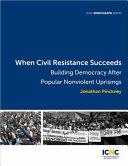 When Civil Resistance Succeeds