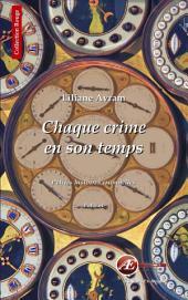 Chaque crime en son temps: Petites histoires criminelles
