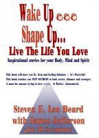Wake Up    Shape Up    Live the Life You Love PDF