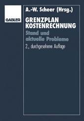 Grenzplankostenrechnung: Stand und aktuelle Probleme; Hans Georg Plaut zum 70. Geburtstag, Ausgabe 2