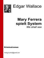 Mary Ferrara spielt System