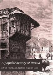 A Popular History of Russia: From the Earliest Times to 1880, Volume 3