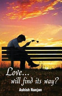 Love    Will Find Its Way  Book
