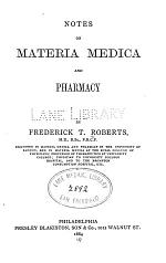 Notes on materia medica and pharmacy