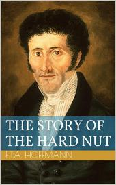 The Story of the Hard Nut