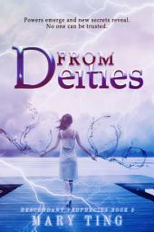 From Deities: Descendant Prophecies #2