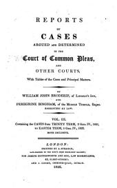 Reports of Cases Argued and Determined in the Court of Common Pleas, and Other Courts: Volume 3