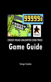 Crossy Road Unlimited Coin Trick Game Guide