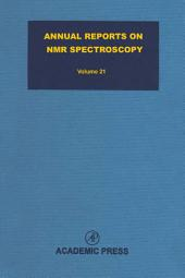 Annual Reports on NMR Spectroscopy: Volume 21