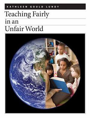 Teaching Fairly in an Unfair World