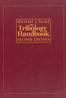 The Tribology Handbook