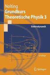 Grundkurs Theoretische Physik 3: Elektrodynamik, Ausgabe 8
