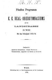 Programm des K.K. Real-Obergymnasiums auf der Landstraße in Wien: für das Schuljahr ...