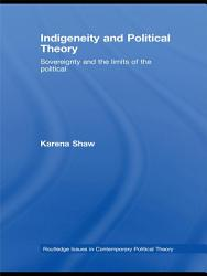 Indigeneity and Political Theory PDF