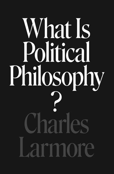 Download What Is Political Philosophy  Book