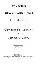 Hanes eglwysi annibynol Cymru: Volume 2