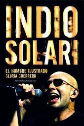 Indio Solari: El hombre ilustrado