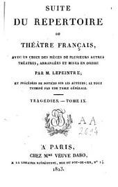 Suite du Répertoire du Théâtre Français: avec un choix des pièces de plusieurs autres théâtres, Volume9