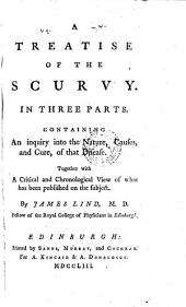 A Treatise of the Scurvy in Three Parts