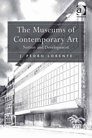 The Museums of Contemporary Art PDF