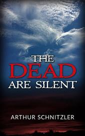 The dead are silent