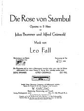 Die Rose von Stambul: Operette in 3 Akten