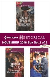 Harlequin Historical November 2016 - Box Set 2 of 2: Unwrapping the Rancher's Secret\The Queen's Christmas Summons\The Winterley Scandal