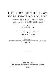 History of the Jews in Russia and Poland: From the Earliest Times Until the Present Day, Volume 2