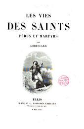 Les vies des saints: pères et martyrs