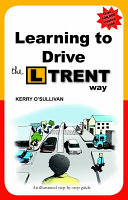 Learning to Drive the LTRENT Way
