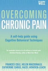 Overcoming Chronic Pain: A Books on Prescription Title