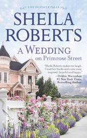 A Wedding on Primrose Street: A Novel