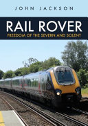 Rail Rover: Freedom of the Severn and Solent