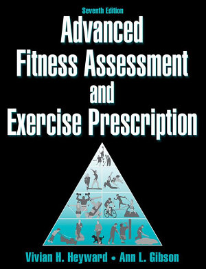 Advanced Fitness Assessment and Exercise Prescription 7th Edition PDF
