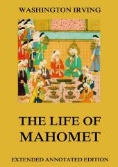 The Life Of Mahomet: eBook Edition