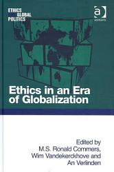 Ethics In An Era Of Globalization Book PDF